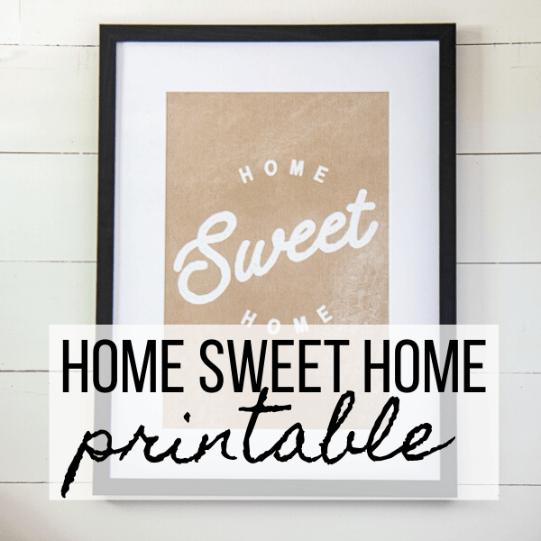 Home Sweet Home Printable for FREE