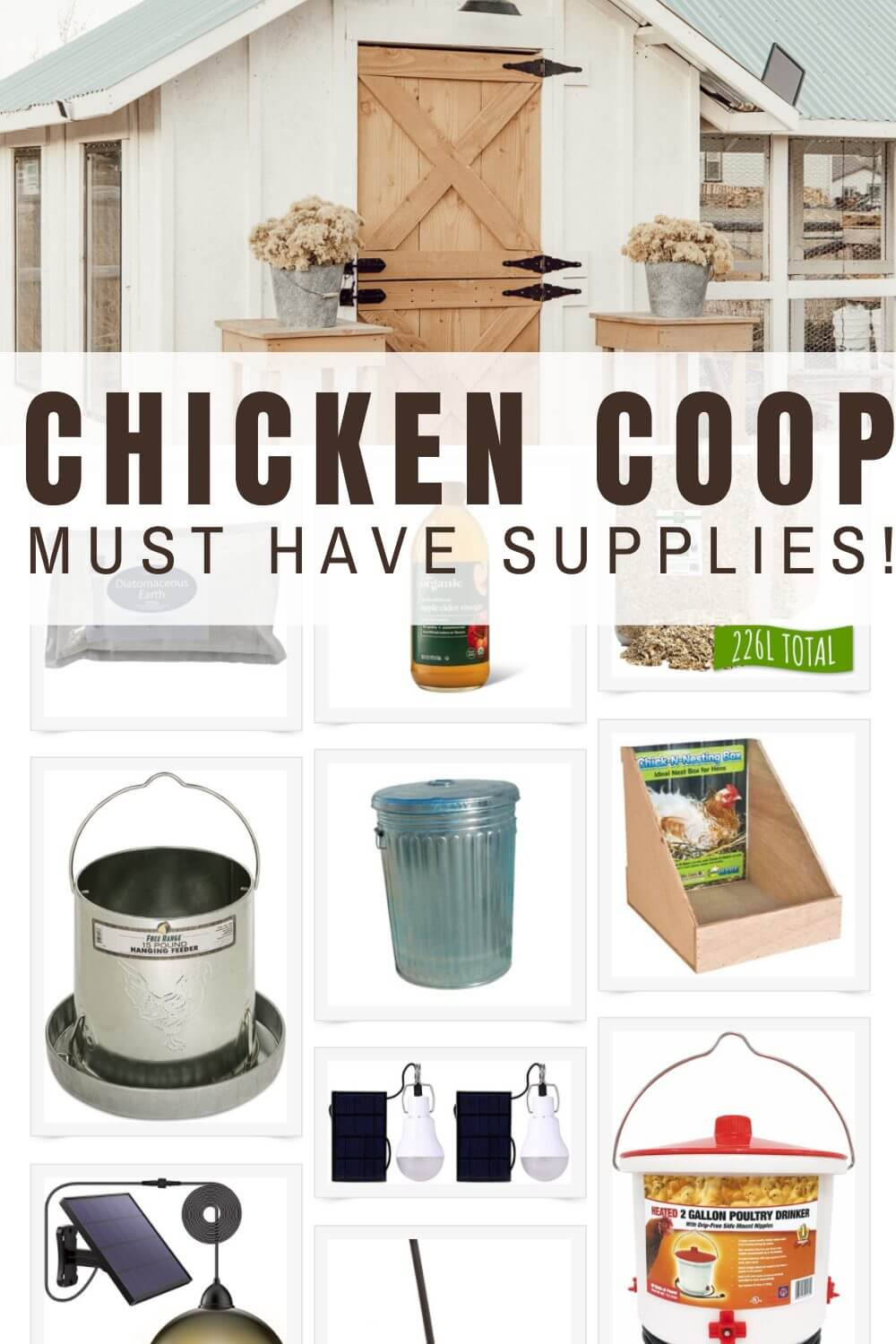 My Must Have Chicken Coop Supplies and Necessities