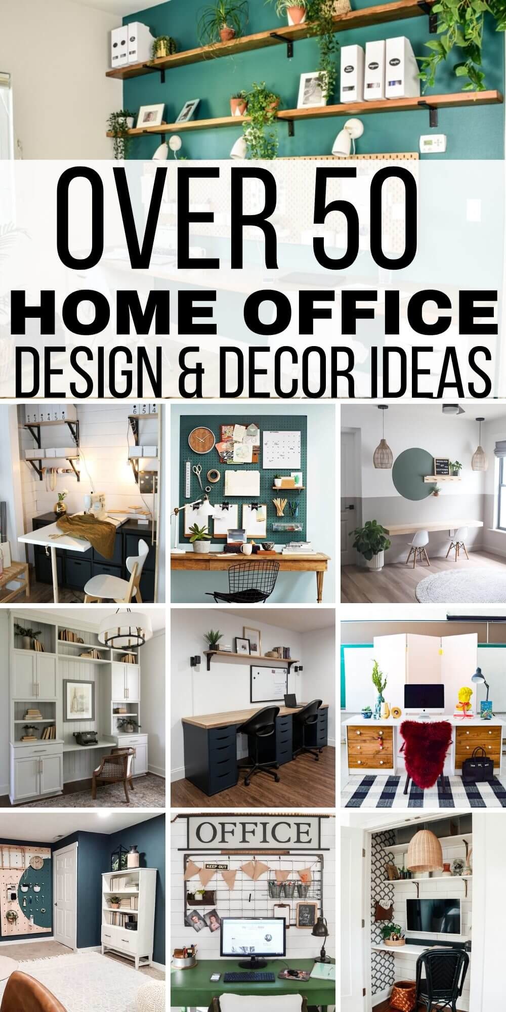 Over 50 Home Office Ideas to Make Your Work at Home Better!